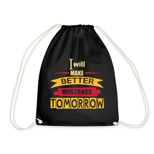 Better Mistakes Tomorrow - Drawstring Bag