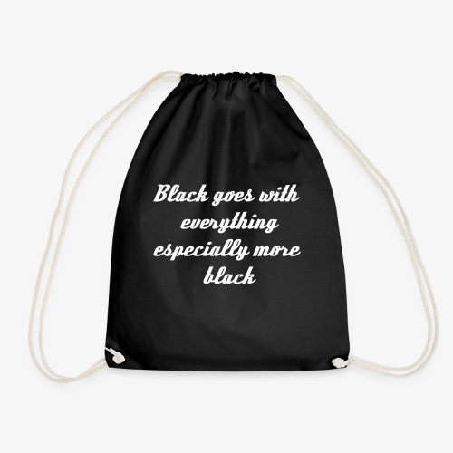 Black Goes With Everything - Drawstring Bag