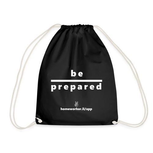 be prepared (weiß) - Turnbeutel