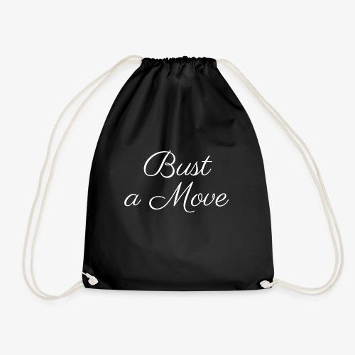 Bust a Move - Drawstring Bag