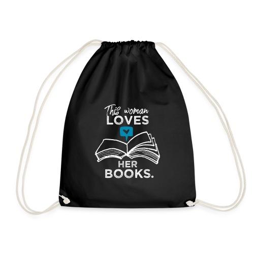 0219 Diese Frau liebt ihre Bücher | bookrebels - Drawstring Bag
