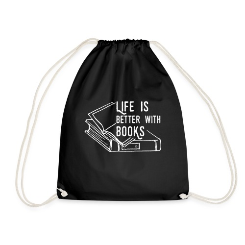 0226 Life is better with books | reader - Drawstring Bag