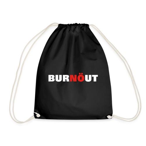 Burnout - Nö - Turnbeutel