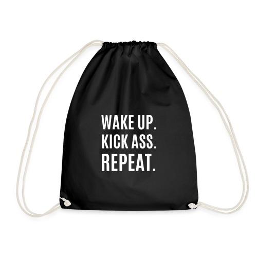 Wake Up. Kick Ass. Repeat. - Turnbeutel