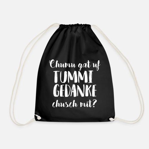 CHUMU GAT UF TUMMI GEDANKE, CHUSCH MIT? - Turnbeutel