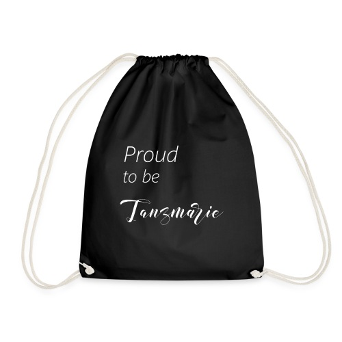 Proud to be Tanzmarie - Turnbeutel