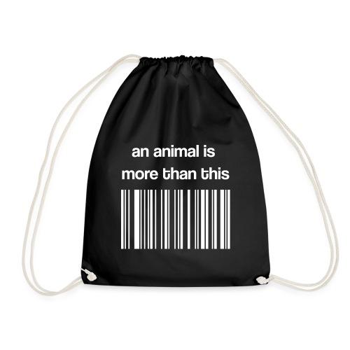 Vegan Text Schriftzug- an animal is more than this - Turnbeutel