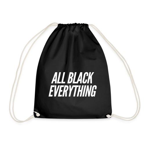 """""""All Black everything"""" Design für Schwarzliebhaber - Turnbeutel"""