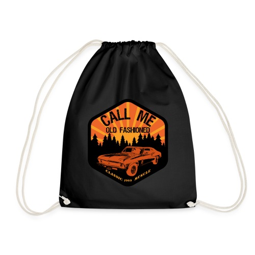 Vintage Call Me Old Fashioned Classic 1969 America - Drawstring Bag