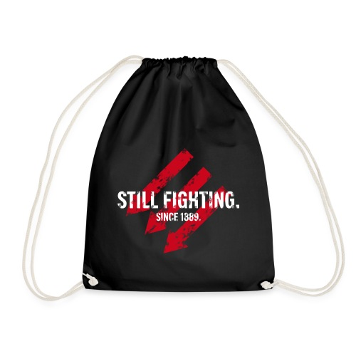 Still fighting. - Turnbeutel