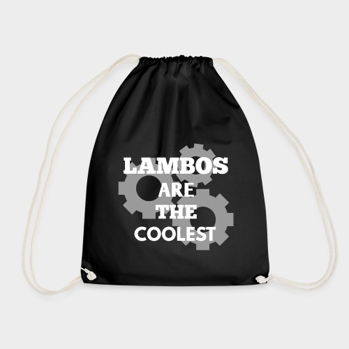 Lambos are the coolest - Drawstring Bag