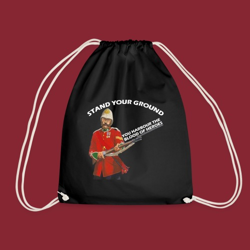 Stand your ground! - Drawstring Bag