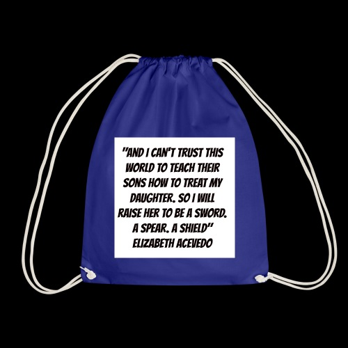 Quote by Elizabeth Acevedo - Drawstring Bag