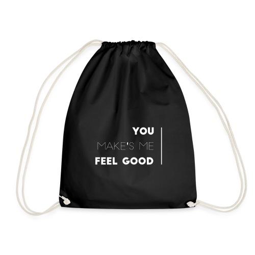 You make's me feel good - Mochila saco