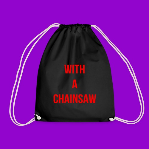 With A Chainsaw - Heathers The Musical - Drawstring Bag