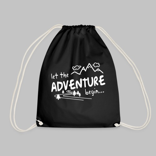 Let the Adventure begin - Drawstring Bag