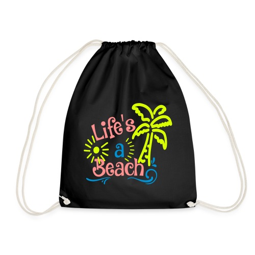 lifes a beach, Quote, Strand - Gymtas