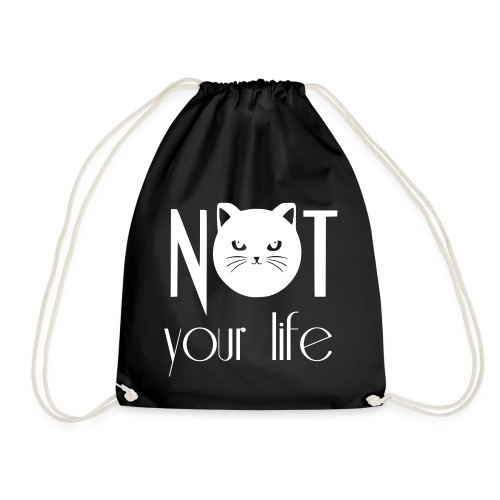 NOT your life - Turnbeutel