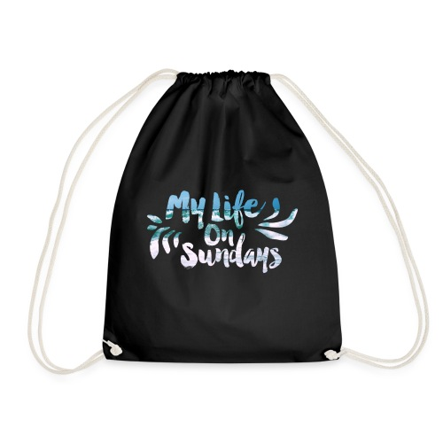 MY LIFE ON SUNDAYS. - Drawstring Bag