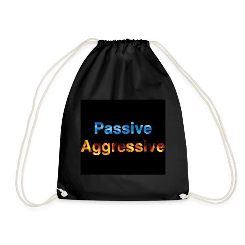 Passive aggressive - Drawstring Bag