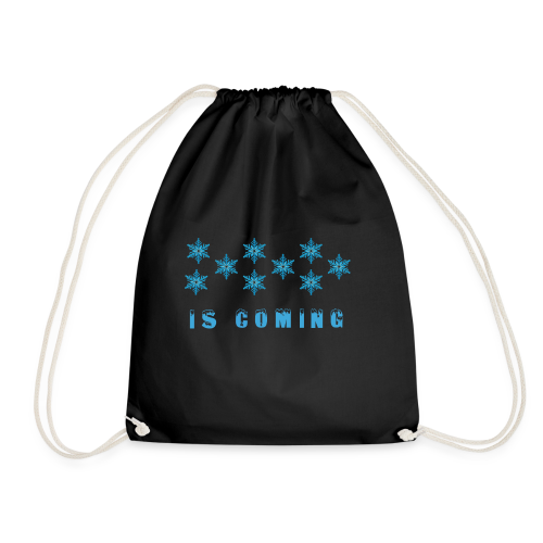 Winter is coming ! - Drawstring Bag
