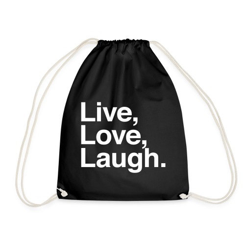live love laugh - Drawstring Bag