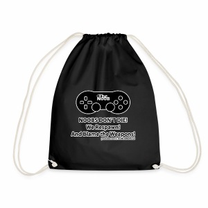 N00B's Don't Die! - Drawstring Bag