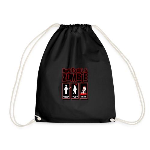 How to kill a Zombie - Drawstring Bag