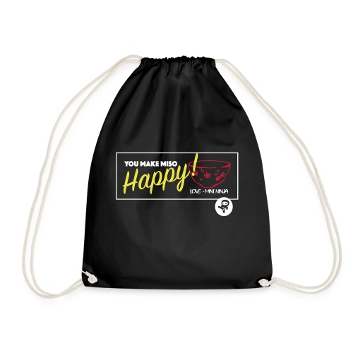 You make miso happy :) - Drawstring Bag