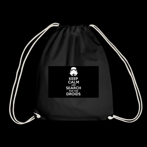 keep calm and search for the droids - Drawstring Bag