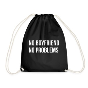 No Boyfriend No Problems - Turnbeutel