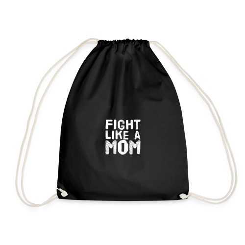 Fight like a mom - Gymnastikpåse