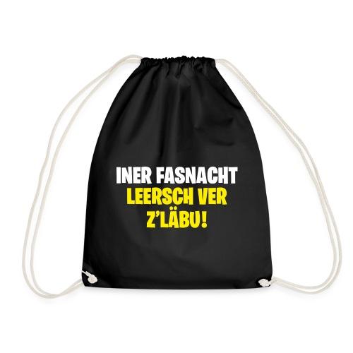 INER FASNACHT LEERSCH VER Z'LÄBU! - Turnbeutel