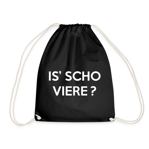 Is scho Viere | White - Turnbeutel