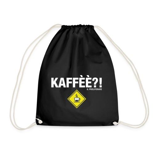 KAFFÈÈ?! by Il Proliferare - Sacca sportiva