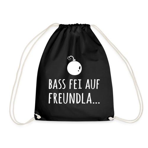 Bass fei auf Freundla - Turnbeutel