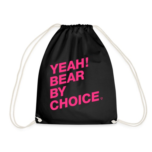 Yeah Bear by Choice - Turnbeutel