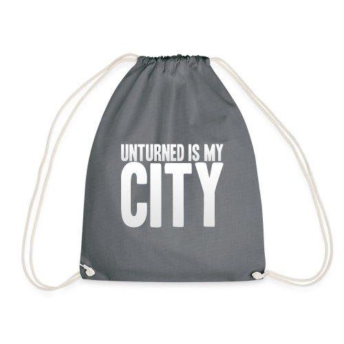 Unturned is my city - Drawstring Bag