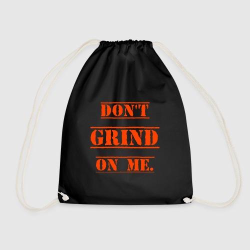 DON'T GRIND ON ME., Orange - Gymnastikpåse