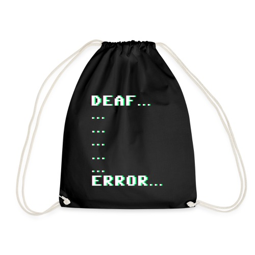 Deaf ... Error... - Turnbeutel