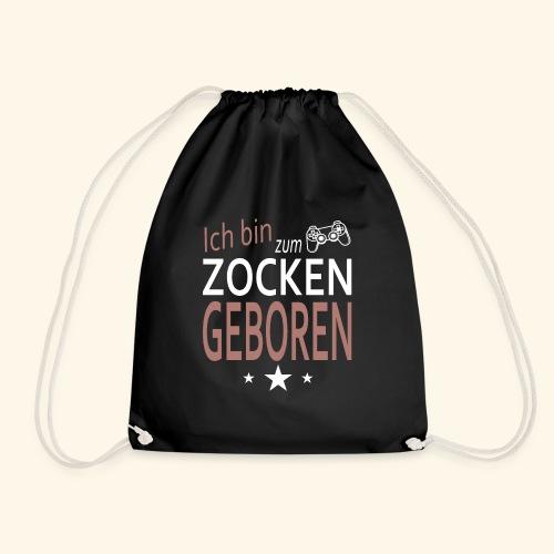 zocken geboren Gamer Zocker Gaming Spieler hack - Turnbeutel