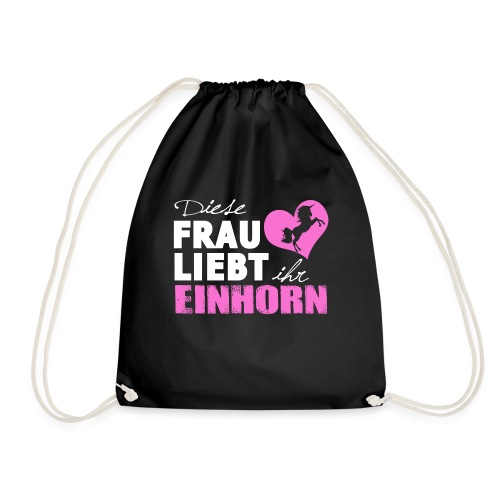 Einhorn - Frau liebt - Turnbeutel