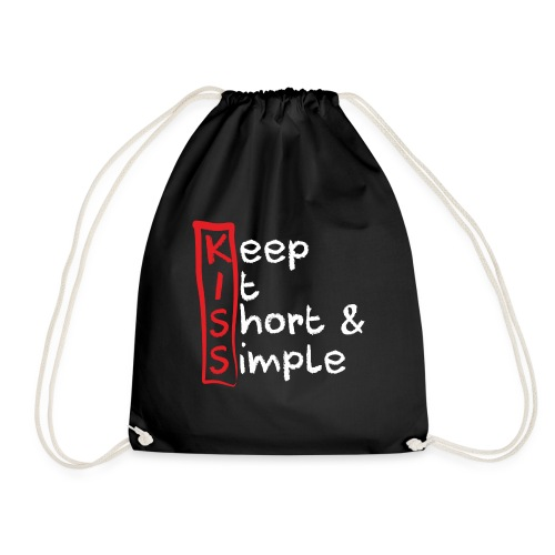 KISS, Keep it short & simple - Turnbeutel