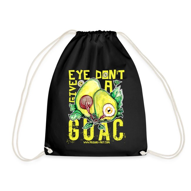 """Eye don't give a Guac"", von Absurd ART"