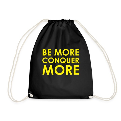 Be More Conquer More Men's T-Shirt - Drawstring Bag