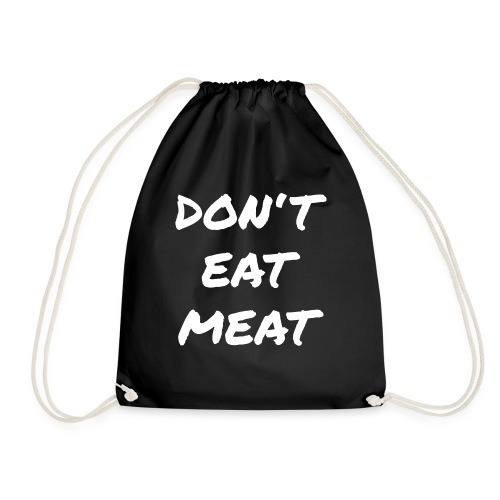 Dont Eat Meat - Turnbeutel