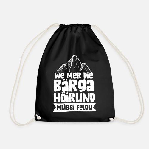 WE MER DIE BÄRGA HÖIRUND MÜESI FOLGU - Turnbeutel