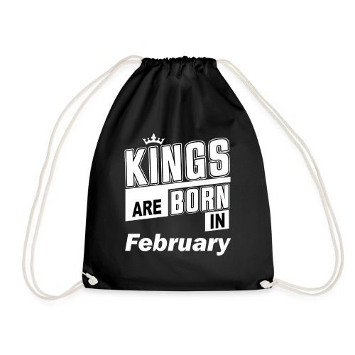 KINGS ARE BORN IN FEBRUARY - Turnbeutel