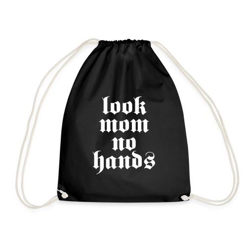 Look mom no hands - Gymtas