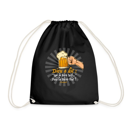 T-shirt bière - Dieu à dit... - Drawstring Bag